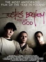 You Are God / Jesteś Bogiem